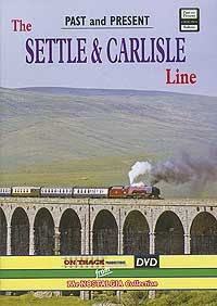 The Settle & Carlisle Line - Past and Present [DVD]