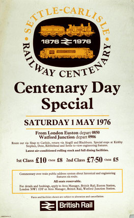 'Settle-Carlisle Railway Centenary Day Special' - British Rail poster